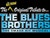 The 'All New' Original Tribute To The Blues Brothers