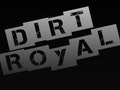 The Rising, Dirt Royal event picture