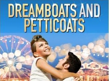 Dreamboats & Petticoats - The Musical picture