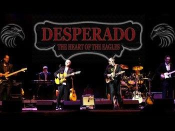 Desperado - The UK's Premier LIVE 'Eagles' Tribute