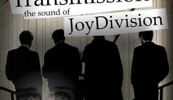 Transmission (The Sound of Joy Division)