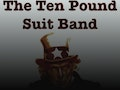 An Evening With The Ten Pound Suit Band event picture