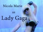 Nicola Marie As Lady GaGa artist photo