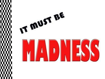 It Must Be Madness Tour Dates