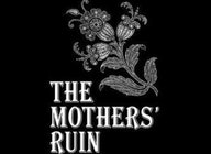 The Mothers' Ruin artist photo