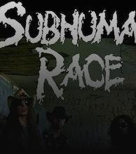 Subhuman Race artist photo