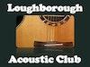 Loughborough Acoustic Club photo