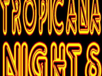 Tropicana Nights picture