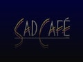 Sad Café event picture