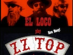 EL LOCO play ZZ TOP artist photo