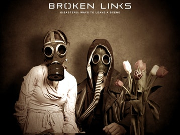 Disasters: Ways To Leave A Scene: Broken Links picture
