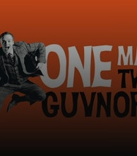 One Man Two Guvnors (Touring) artist photo