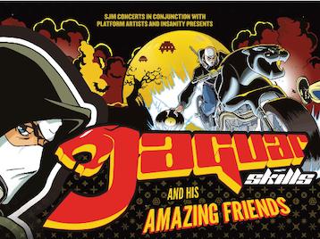 Jaguar Skills And His Amazing Friends: Jaguar Skills + Hadouken! DJ Set + Adam F + DJ@War picture