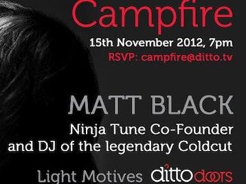 Campfire: DJ Matt Black picture