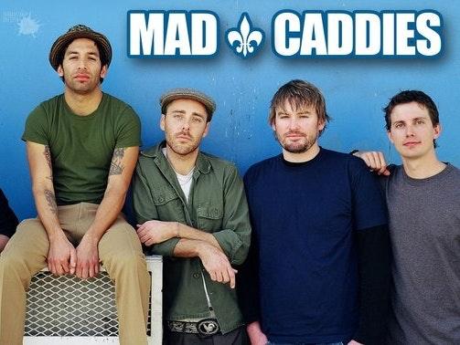 Mad Caddies Tour Dates