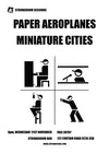 Flyer thumbnail for Strongroom Sessions: Paper Aeroplanes + Miniature Cities