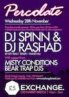 Flyer thumbnail for Percolate: DJ Spinn + DJ Rashad + Misty Conditions + Bear Trap DJs