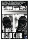 Flyer thumbnail for The Glasgow Slow Club