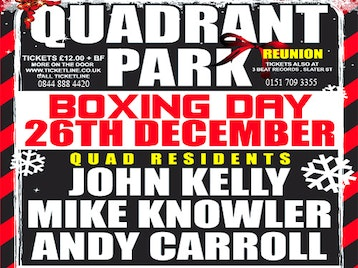 Quadrant Park Reunion: DJ John Kelly + Andy Carroll + Mike Knowler picture