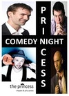 Flyer thumbnail for Princess Comedy Night