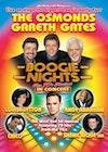 Flyer thumbnail for Boogie Nights: Boogie Nights (Touring), The Osmonds, Gareth Gates, Louisa Lytton, Andy Abraham, Chico, Shane Richie Junior