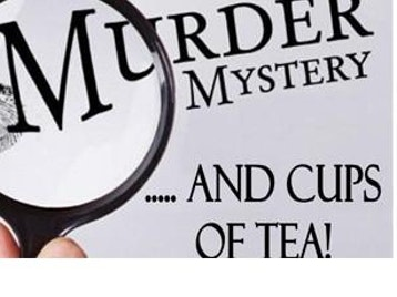 Murder Mystery And Cups Of Tea picture