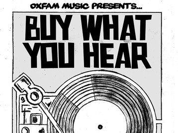 Oxfam Music Presents 'Buy What You Hear': Oxfam DJs picture