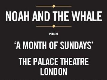 A Month Of Sundays: Noah & The Whale picture