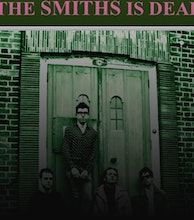 The Smiths Is Dead artist photo