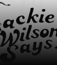 Jackie Wilson Says artist photo
