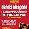 Flyer thumbnail for Dennis Alcapone & Unrulee Rockers International Sound System: Dennis Alcapone + Unrulee Rockers International Sound System + KillaManJago