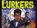 The Lurkers event picture