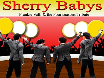 Frankie Valli & The Four Seasons Tribute: Sherry Babys picture