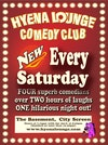 Flyer thumbnail for Hyena Lounge Comedy Club - Saturday Night Lounge: Junior Simpson, Benny Boot, Sam Gore, Tony Jameson