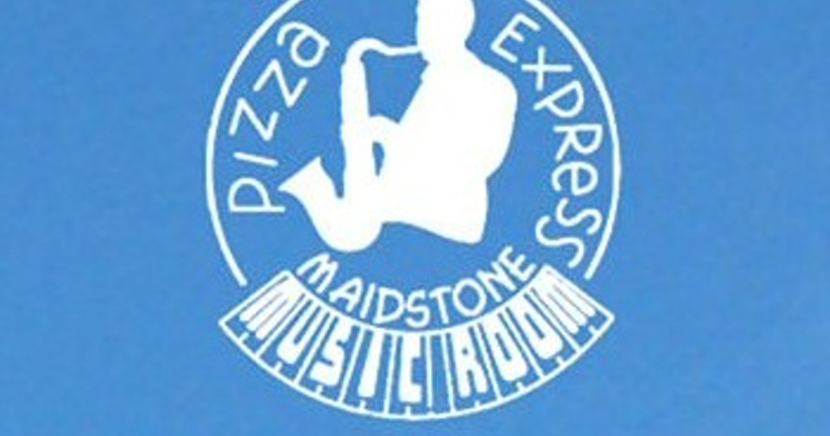 Pizza Express Maidstone Music Events Tickets 2021 Ents24