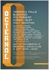 Flyer thumbnail for Octernal All Dayer: Veronica Falls + Bleached + Poltergeist + Conan + Islet + Holy Mountain + Galaxians + Rungs + T.O.Y.S. + Heart-Ships + Crash Of Rhinos + Cottonwoolf + Fever Dream + Mother / Destroyer + Big Joan + The St Pierre Snake Invasion + Get Machine + Destroy! + Gurgles + Latitudes + The Family Elan