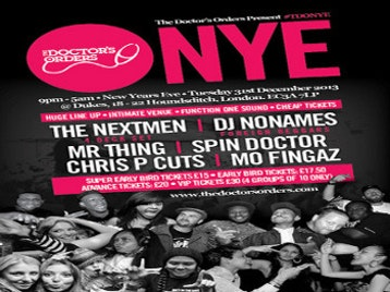 The Doctor's Orders - NYE: The Nextmen + DJ Nonames (Foreign Beggars) + Mr Thing + DJ Spin Doctor + Chris P Cuts + Mo Fingaz + MC Prankster + Hobbit picture