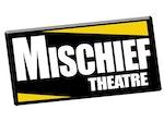 Mischief Theatre artist photo