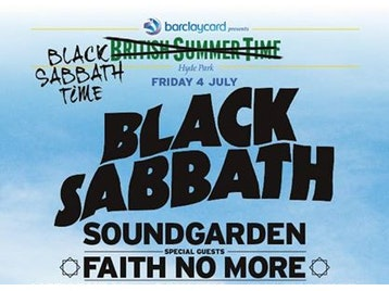 Barclaycard Presents British Summer Time Hyde Park: Black Sabbath + Soundgarden + Faith No More + Motorhead + Soulfly + Wolfmother + Hell + Gallows + Rise To Remain + Kobra & The Lotus + Bo Ningen + Blitz Kids + Broken Hands + The Graveltones + The Struts + The Bots + Hang The B*stard + A Plastic Rose + The First + UME + Reignwolf picture