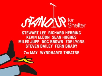 Stand Up For Shelter: Stewart Lee, Richard Herring, Kevin Eldon, Sean Hughes, Miles Jupp, Doc Brown, Zoe Lyons, Stephen Bailey, Fern Brady picture