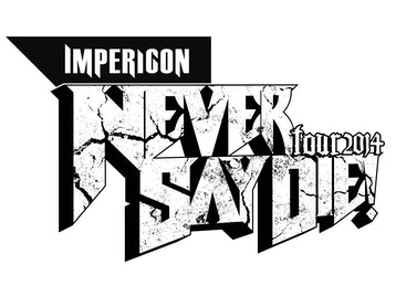 Picture for Impericon Never Say Die! Tour 2014