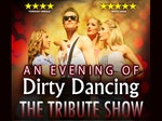 An Evening of Dirty Dancing: The Tribute Show artist photo