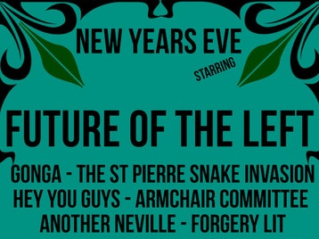 Future Of The Left NYE Special picture