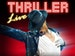 Thriller Live event picture