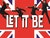 Let It Be (Touring)