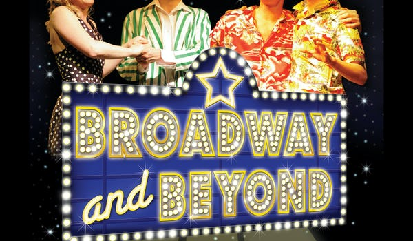 Broadway and Beyond Tour Dates