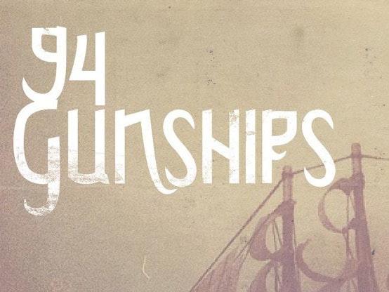 94 Gunships Tour Dates