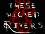 These Wicked Rivers artist photo