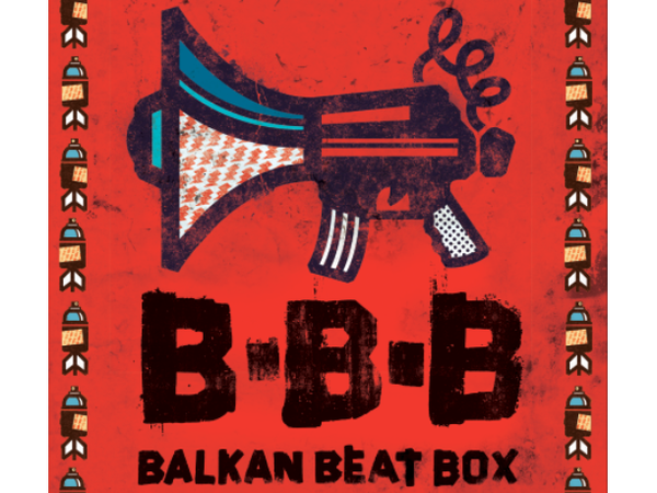 Balkan Beat Box Tour Dates
