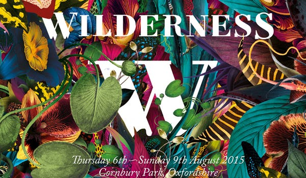 Wilderness Festival 2015